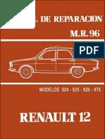 Renault 12 Manual de Reparacion Talleres Oficiales M.R.96
