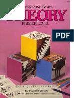 James Bastien - Piano Basics Theory Primer Level.pdf