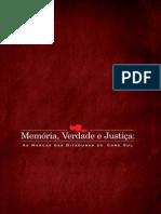 80699795 Memoria Verdade e Justica as Marcas Das Ditaduras Do Cone Sul