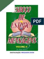Eron Santos - Esboços de Estudos e Mensagens - Vol 2