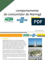 Perfil e Comportamento do Consumidor em Maringá - 2013