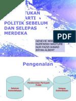 Pembentukan Parti Politik Sebelum Selepas Merdeka