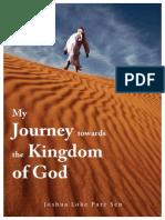 My Journey Towards the Kingdom of God