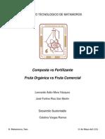 Fertilizante vs Composta, Fruta Organica vs Comercial
