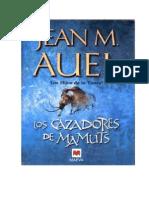 Auel, Jean M. - Los hijos de la Tierra 3 - Los Cazadores de Mamuts.doc