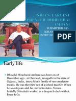 INDIA'S  LARGEST  ENTREPRENUER  DHIRUBHAI AMBANI