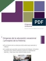 @Origenes de La Orientacion Educativa y Vocacional