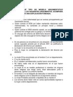 DICTAMINAR QUÉ TIPO DE MODELO ARGUMENTATIVO CORRESPONDE A LOS SIGUIENTES ARGUMENTOS