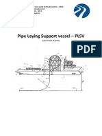 Pipe Laying Support Vessel