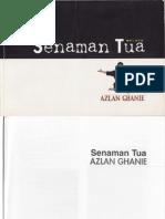 Senaman Tua (ST) - an excerpt