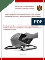 Destinaţii prioritare pentru recunoaşterea diplomelor medicale eliberate de instituţiile de învăţământ medical din Republica Moldova
