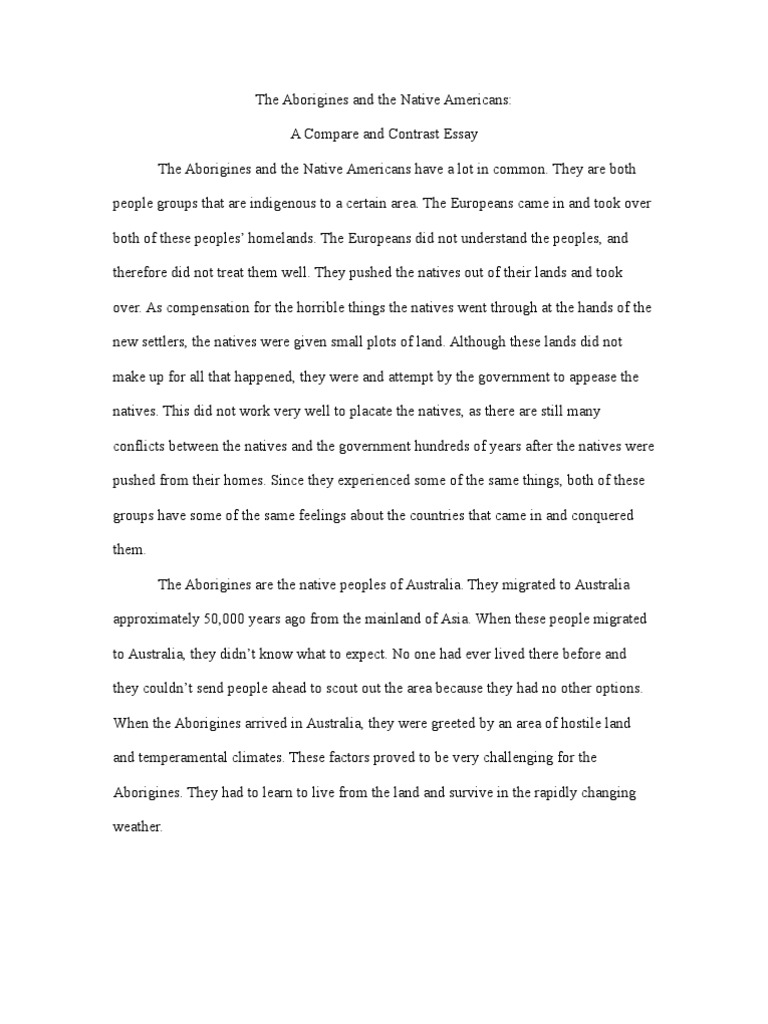 aborigines and native americans a compare and contrast essay aborigines and native americans a compare and contrast essay indigenous ns indigenous peoples of the americas