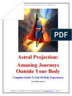 Abhishek Agarwal Astral Projection Amazing Journeys Outside Your Body Complete Guide to Out of Body Experiences