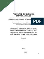 """Tesís, PROPUESTA  GERENCIAL BASADA EN EL  MODELO AMERICANO DE CALIDAD,  PARA MEJORAR EL TRANSPORTE PUBLICO  DE  """"SOL Y MAR"""" S.R.L DE  CHICLAYO, 2009."""