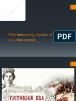 Five Interesting Aspects of the Victorian Period