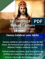 20131124 - 34º Domingo do Tempo Comum - Apresentação.pdf