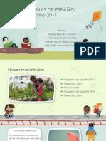 PROGRAMAS DE ESPAÑOL