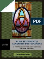 Octavian Baban- Noul Testament Si Accentele Lui Teologice