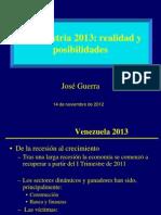 JOSE_GUERRA_PP2013 La Industria Realidad y Posibilidades