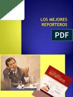 Los mejores reporteros, la noticia, organización de los medios