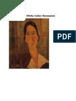 The White Collar Recession