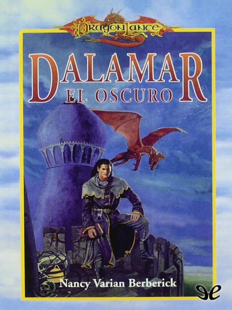 Dragonlance clasicos de la dragonlance 2 berberick nancy v dalamar el oscuro epub