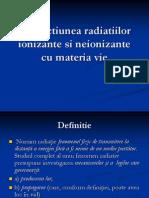 8-Interactiunea Radiatiilor Ionizante Si Neionizante Cu Materia Vie