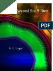 Critiquing Beyond Six Billion