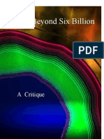 Critiquing Beyond Six Billion