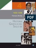 Historia Grafica Del Siglo Xx Volumen 4 1930 1939 Tiempos Dificiles