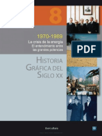 Historia Grafica Del Siglo Xx Volumen 8 1970 1989 La Crisis de La Energia