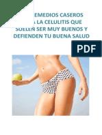 Los Remedios Caseros Para La Celulitis Que Suelen Ser Muy Buenos y Defienden Tu Buena Salud