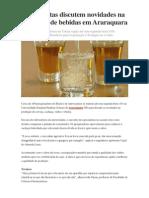 Especialistas discutem novidades na produção de bebidas em Araraquara
