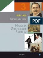 Historia Grafica Del Siglo Xx Volumen 3 1920 1929 Los Locos Anos Veinte