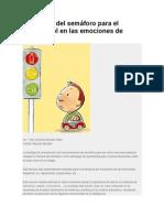 La técnica del semáforo para el autocontrol en las emociones de los