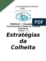Módulo 1-1 Estratégias das Colheita