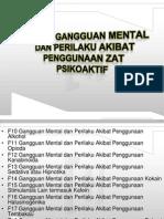 F10-F19 GANGGUAN MENTAL DAN PERILAKU AKIBAT PENGGUNAAN ZAT_141210.ppt