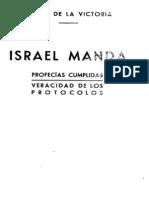 ISRAEL MANDA. Profecías cumplidas. Veracidad de Los Protocolos - Duque de la Victoria