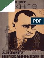 Ajedrez Hipermoderno II Dirigido Por Alekhine r Aguilera y f j Perez