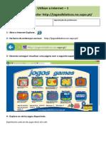 Utilizar a Internet - 1 (http://jogosdidaticos.no.sapo.pt/)