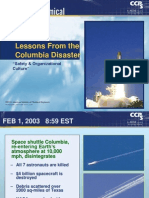 Lessons From the Columbia Disaster Safety and Organizational Culture