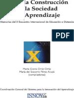 Memorias X Encuentro Internacional de La Educacion a Distancia Hacia El Encuentro de La Sociedad de Aprendizaje