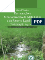 Restauracao e Monitor Amen To Da Mata Ciliar e Da Reserva Legal Para a Certificacao Agricola