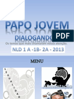 Multicast Papo Jovem. NLD 2013.ppsx