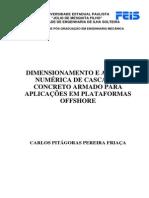 FRIAÇA, 2009_DIMENSIONAMENTO DE CONCRETO OFFSHORE
