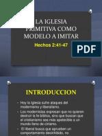 La Iglesia Primitiva Como Modelo a Imitar