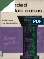 Von Balthasar Hans Urs - Seriedad Con Las Cosas. Ediciones Sígueme. Salamanca. 1968