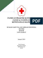 Dody Firmanda 2014 - Panduan Praktik Klinis, Clinical Pathways dan Kewenangan Klinis RS PMI Bogor
