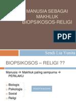 Kuliah 1- Manusia Sbg Mahkluk Biopsikosos Religi