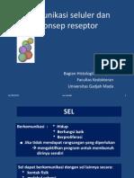 Dr.nur Anissah Ans-UII 2Okt'09 Komunikasi Seluler&Konsep Reseptor